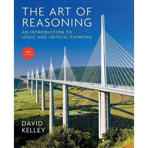 Art of Reasoning - by  David Kelley (Paperback) - image 1 of 1