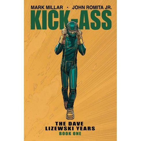 Kick-Ass: The Dave Lizewski Years Book One - by  Mark Millar (Paperback) - image 1 of 1