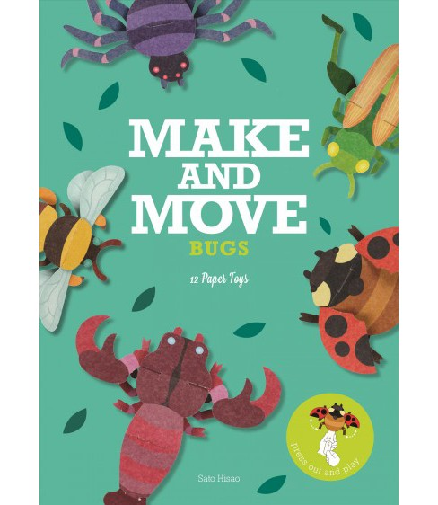 Make & Move : Bugs: 12 Paper Toys to Press Out and Play (Paperback) - image 1 of 1
