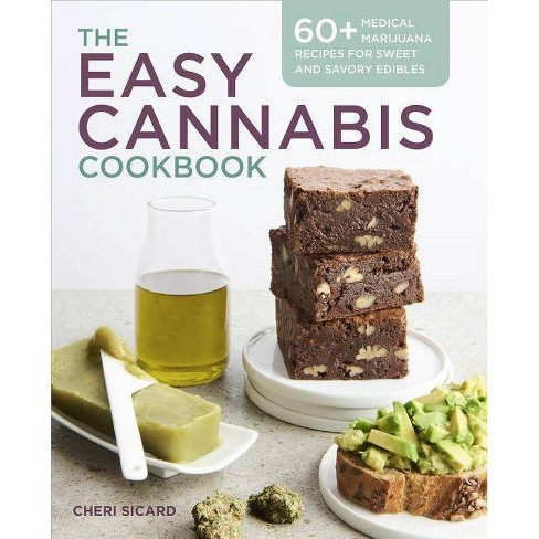 The Easy Cannabis Cookbook - by  Cheri Sicard (Paperback) - image 1 of 1