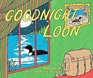 Goodnight Loon (Hardcover)(Abe Sauer)