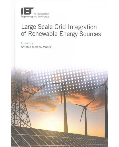 Large Scale Grid Integration of Renewable Energy Sources (Hardcover) - image 1 of 1