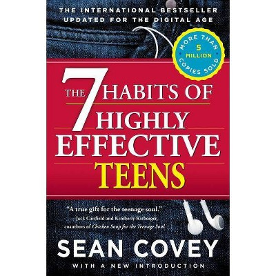 The 7 Habits of Highly Effective Teens - by Sean Covey (Paperback)