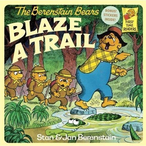 The Berenstain Bears Blaze a Trail - (First Time Reader) by  Stan And Jan Berenstain Berenstain - image 1 of 1