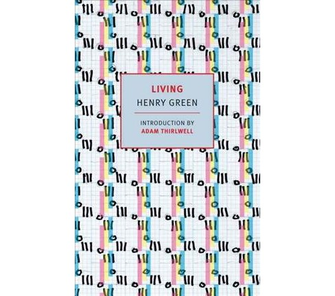 Living (Reprint) (Paperback) (Henry Green) - image 1 of 1