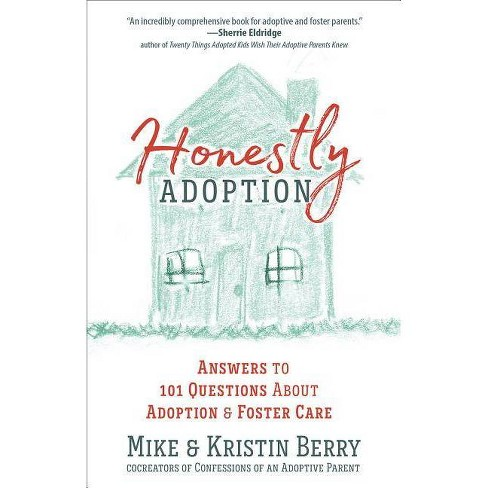 Honestly Adoption - by  Mike Berry & Kristin Berry (Paperback) - image 1 of 1