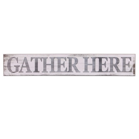 "6""x36"" Gather Here Rustic Wood Wall Art White - Patton Wall Decor - image 1 of 5"