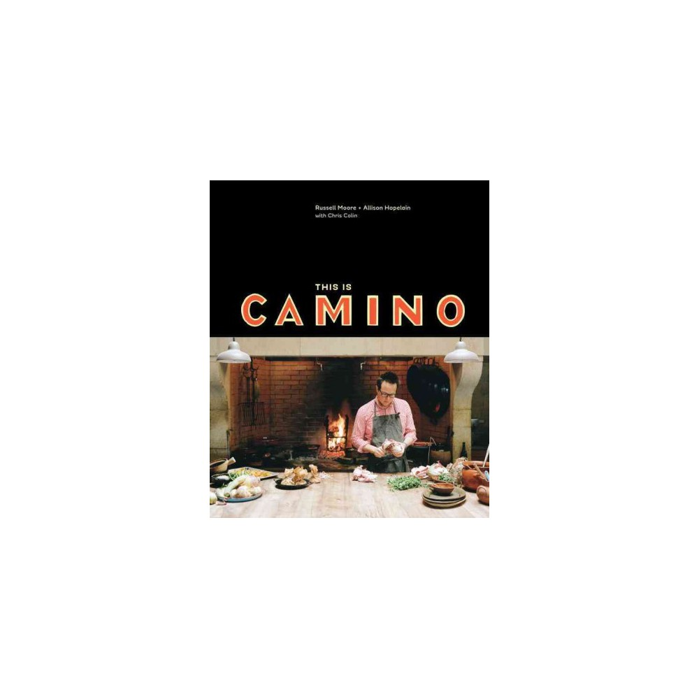 This Is Camino (Hardcover) (Russell Moore)