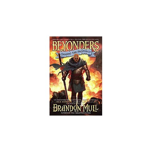 Chasing the Prophecy ( Beyonders) (Hardcover) by Brandon Mull - image 1 of 1