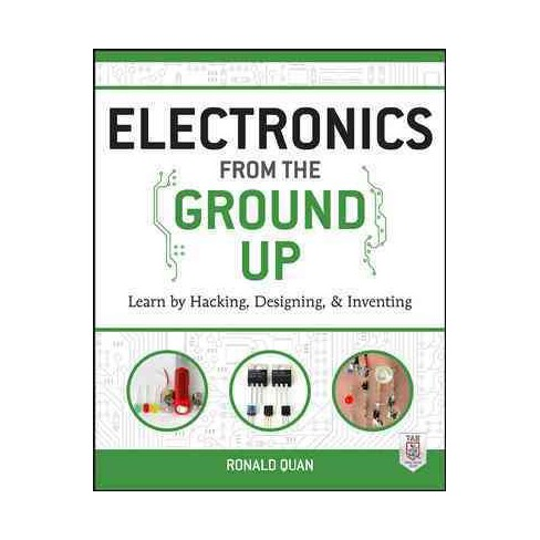 Electronics from the Ground Up (Paperback) - image 1 of 1