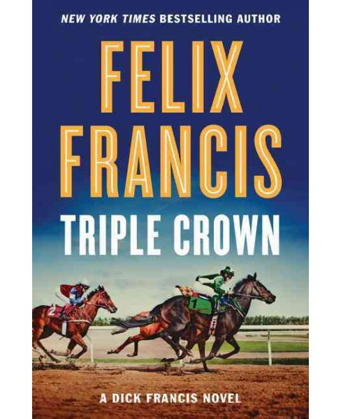 Triple Crown (Large Print) (Hardcover) (Felix Francis) - image 1 of 1