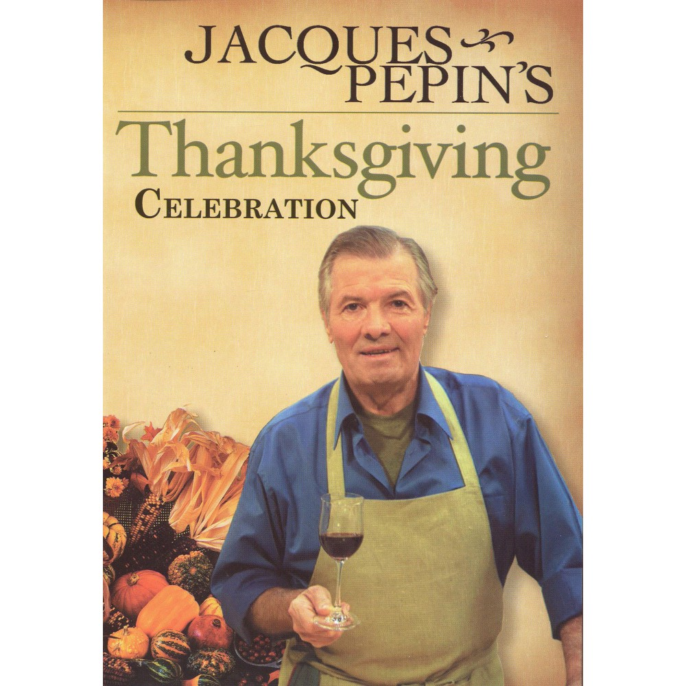 Jacques Pepin's Thanksgiving Celebra (Dvd)