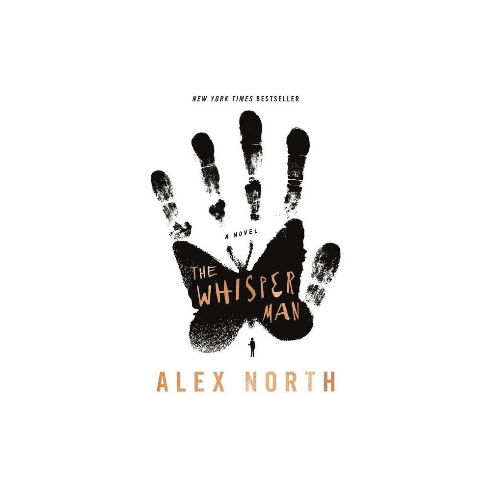 The Whisper Man - by Alex North (Paperback)