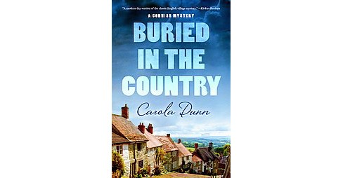 Buried in the Country (Hardcover) (Carola Dunn) - image 1 of 1