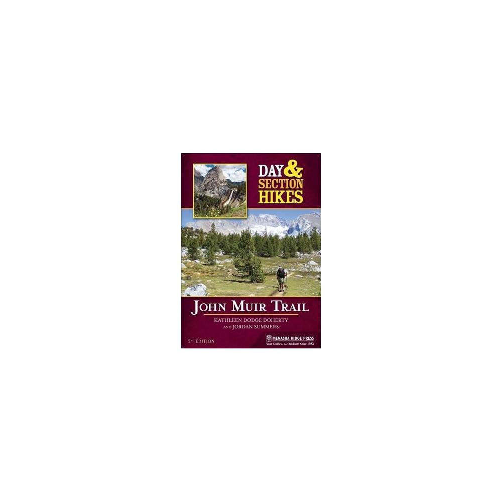 Day & Section Hikes John Muir Trail (Paperback) (Kathleen Dodge Doherty & Jordan Summers)
