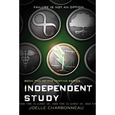 Independent Study, 2 - (Testing) by  Joelle Charbonneau (Paperback)