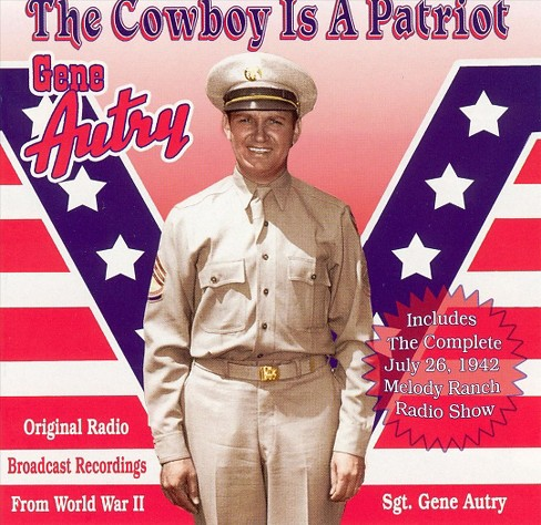 Gene autry - Cowboy is a patriot (CD) - image 1 of 1