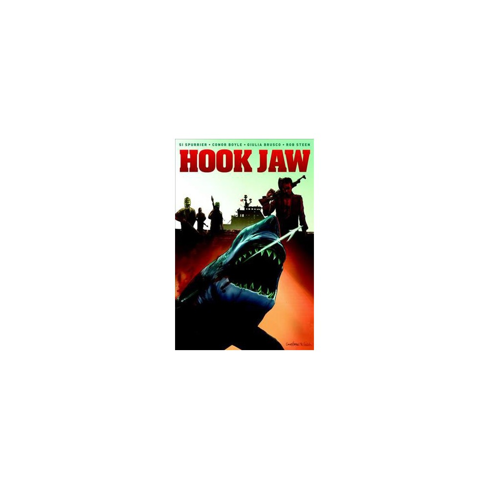 Hook Jaw (Paperback) (Si Spurrier)