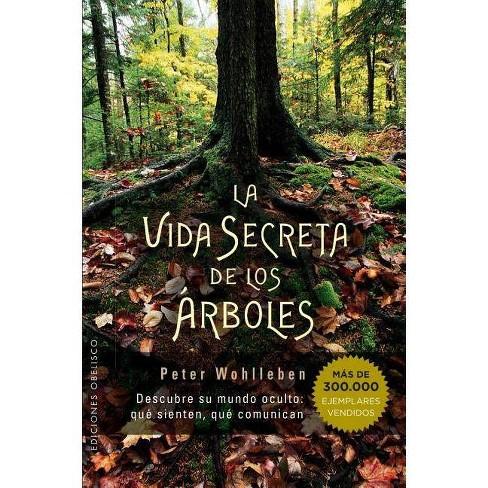Vida Secreta de Los Arboles - by  Peter Wohlleben (Paperback) - image 1 of 1