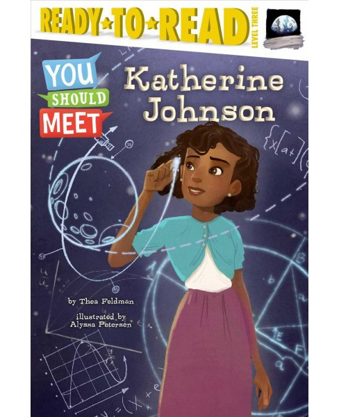 Katherine Johnson -  (Ready-To-Read) by Thea Feldman (School And Library) - image 1 of 1