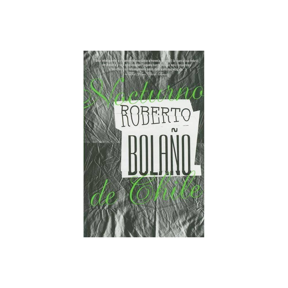 Nocturno de Chile - by Roberto Bolano (Paperback)