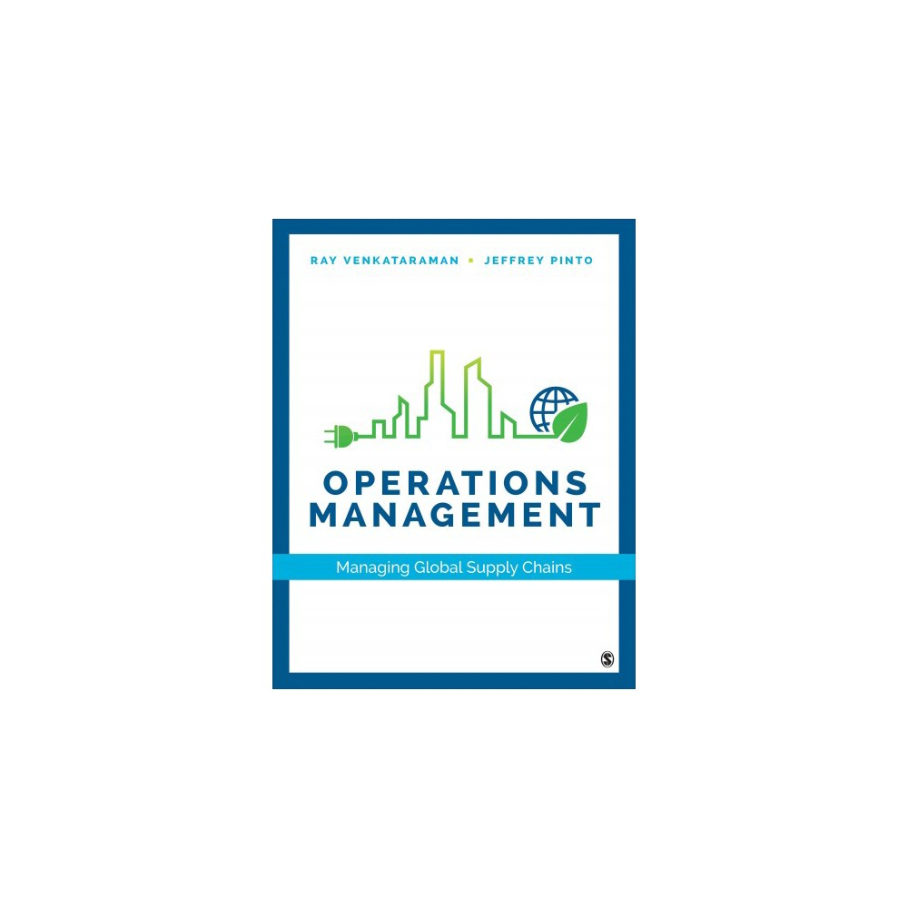 Operations Management : Managing Global Supply Chains (Hardcover) (Ray R. Venkataraman & Jeffrey K.