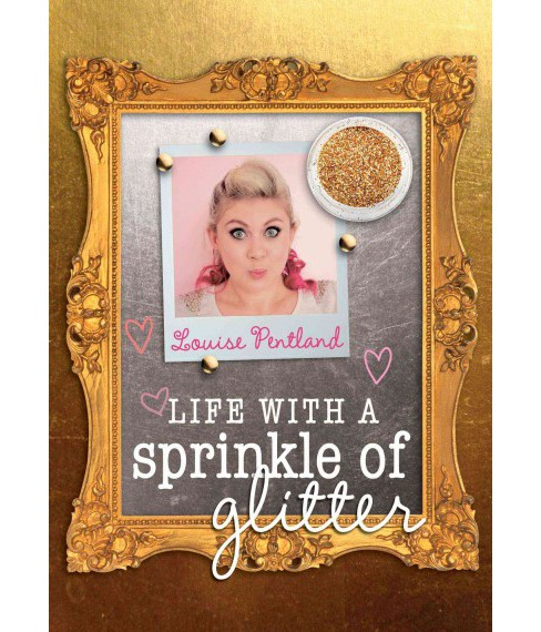 Life With a Sprinkle of Glitter (Paperback) (Louise Pentland) - image 1 of 1