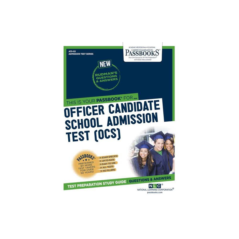 Officer Candidate School Admission Test Ocs Volume 53 Paperback