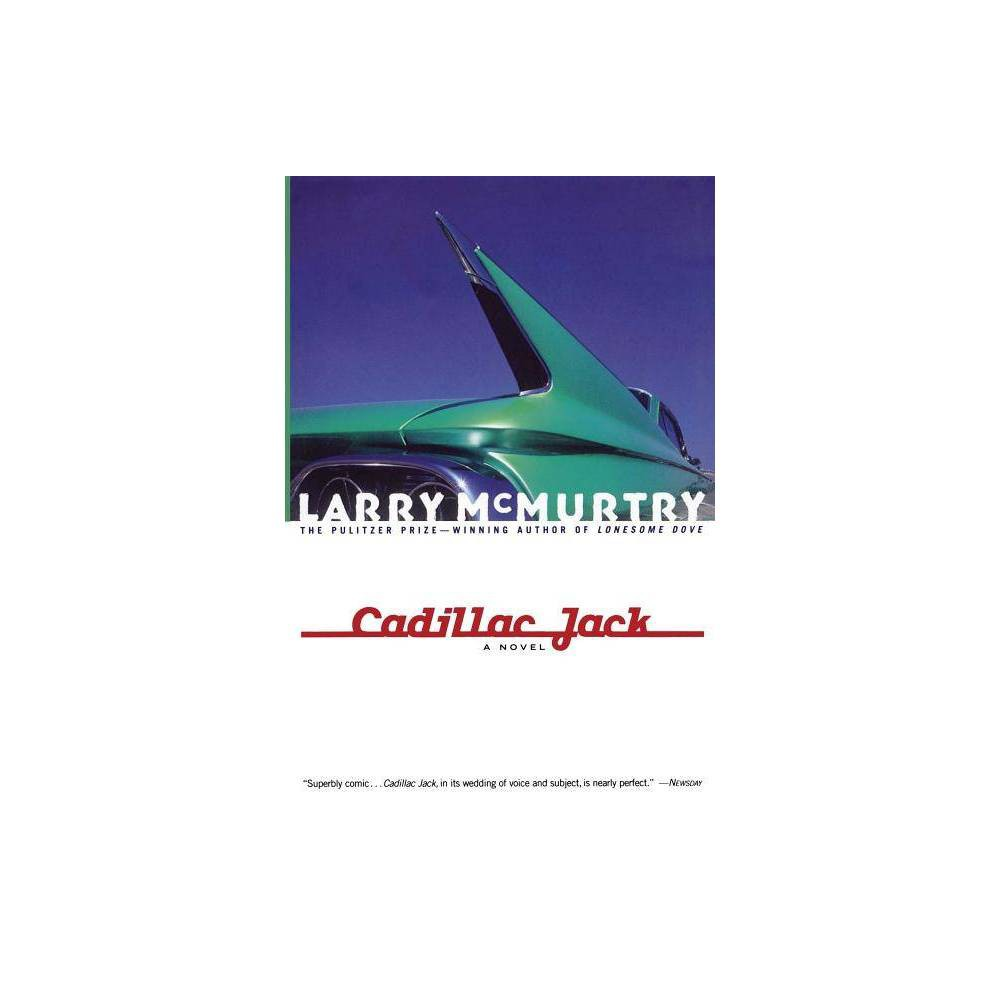 Cadillac Jack By Larry Mcmurtry Paperback