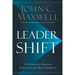 Leadershift - by  John C Maxwell (Hardcover)