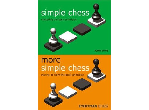 Simple Chess / More Simple Chess -  by John Emms (Paperback) - image 1 of 1