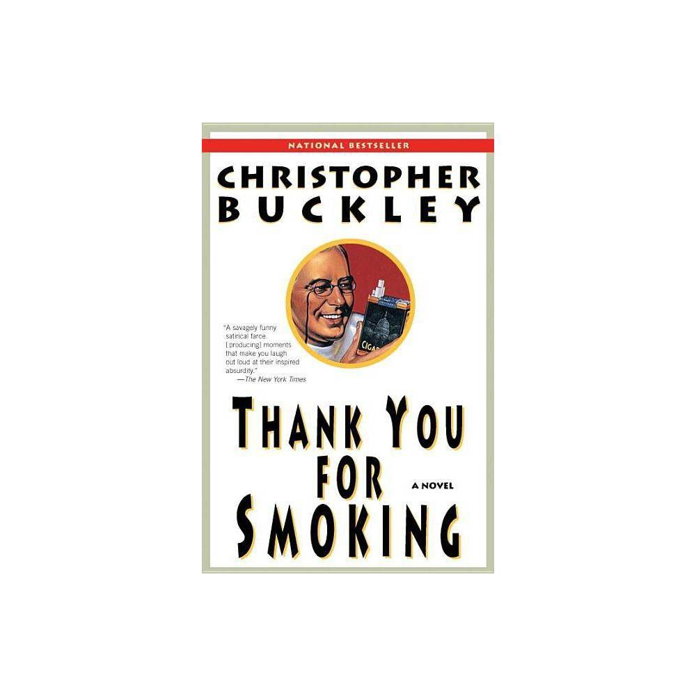 Thank You For Smoking By Christopher Buckley Paperback