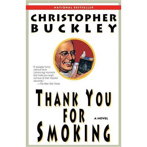 Read Thank You For Smoking By Christopher Buckley