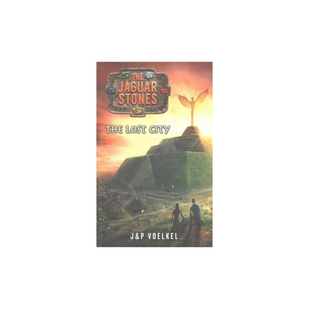 Lost City (Reprint) (Paperback) (J & p Voelkel)
