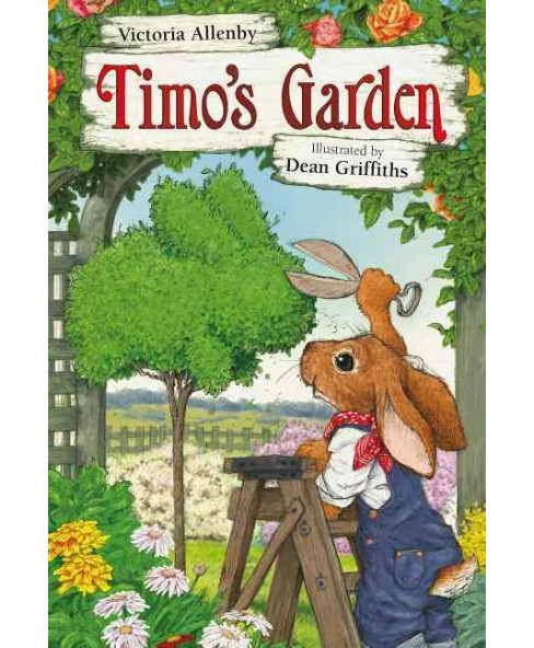 Timo's Garden (Hardcover) (Victoria Allenby) - image 1 of 1