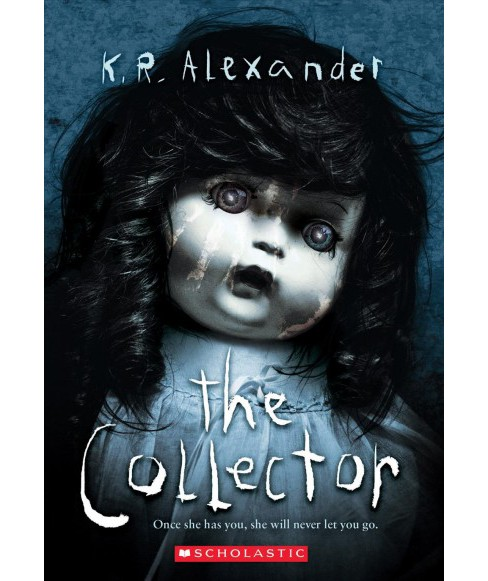 Collector -  by K. R. Alexander (Paperback) - image 1 of 1