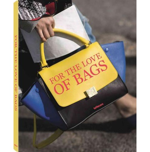 For the Love of Bags (Hardcover) (Julia Werner & Dennis Braatz) - image 1 of 1