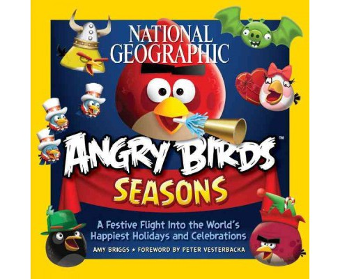 National Geographic Angry Birds Seasons : A Festive Flight into the World's Happiest Holidays and - image 1 of 1