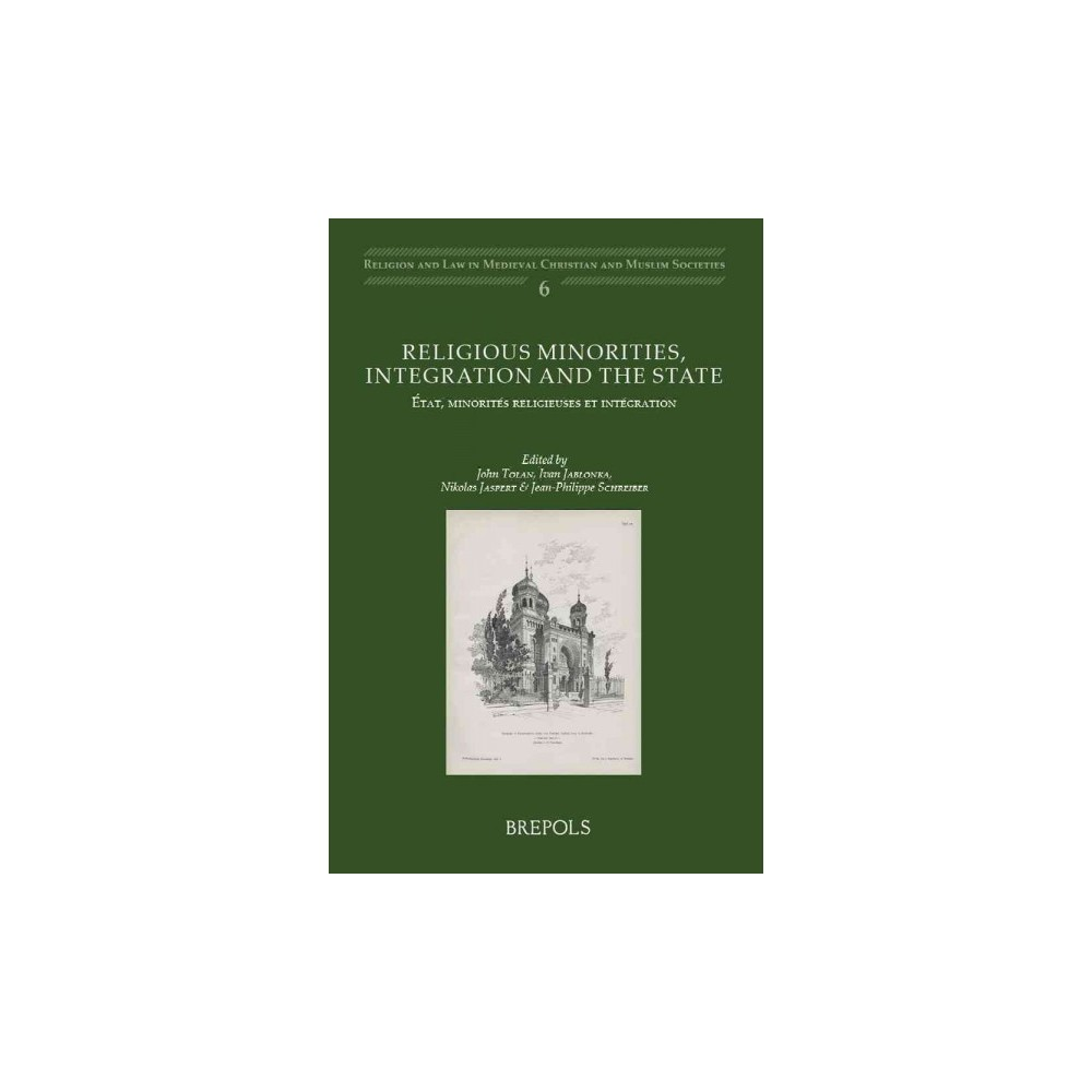 Religious Minorities, Integration and the State / Etat, Minorites Religieuses Et Integration (Bilingual)