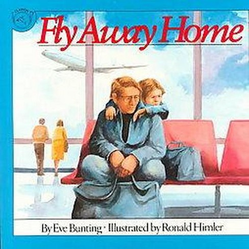Fly Away Home (Reissue) (Paperback) (Eve Bunting) - image 1 of 1