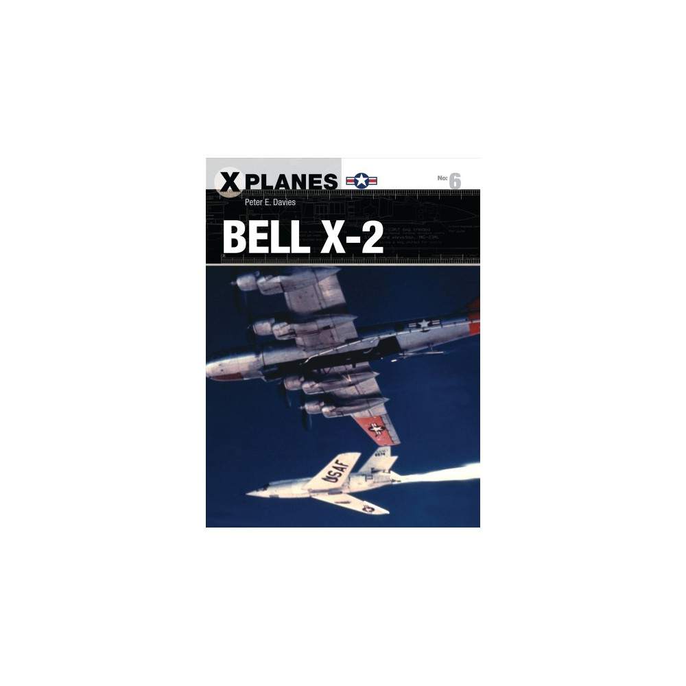 Bell X-2 (Paperback) (Peter E. Davies)