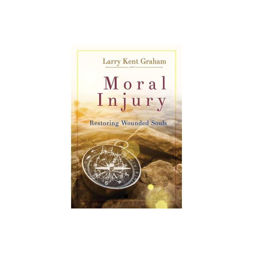Moral Injury By Larry Graham Paperback