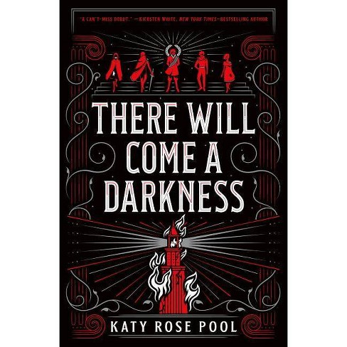 There Will Come A Darkness - (Age Of Darkness, 1) By Katy Rose Pool (Hardcover) : Target