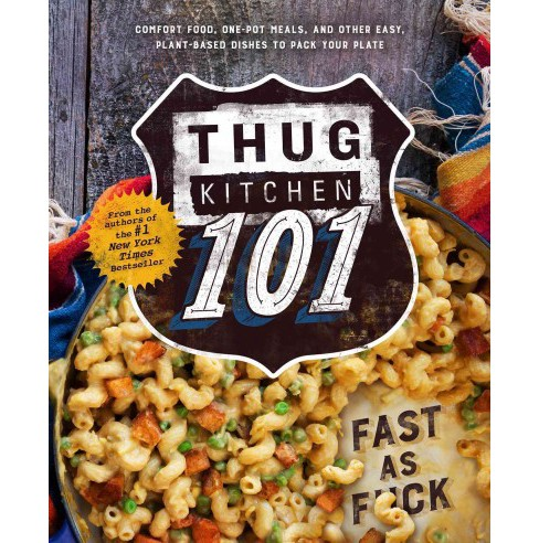 Thug Kitchen 101 (Hardcover) (Matt  Holloway) - image 1 of 1