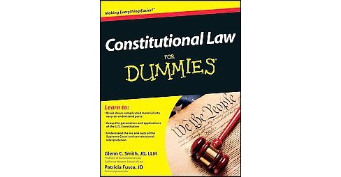 Constitutional Law for Dummies (Paperback) (Glenn C. Smith & Patricia Fusco) - image 1 of 1