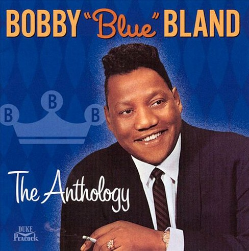"Bobby ""blue"" bland - Anthology (CD) - image 1 of 5"