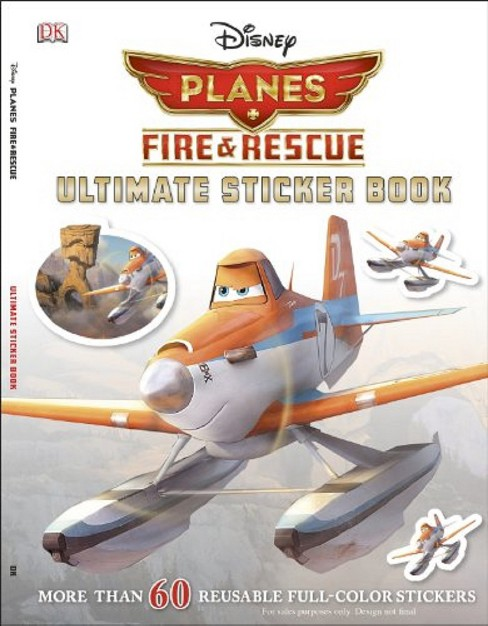 Ultimate Sticker Book: Disney Planes Fire and Rescue (Paperback) by Julia March - image 1 of 1