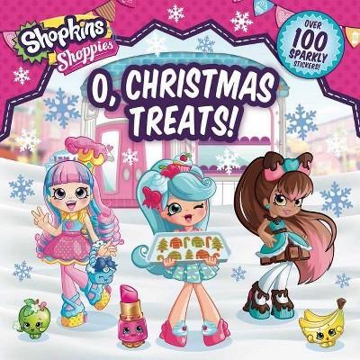 Shoppies O, Christmas Treats! - (Shopkins: Shoppies) by  Buzzpop (Paperback)