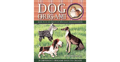 Dog Origami : 20 Different Origami Dogs to Create (Paperback) (Seth Friedman & Mary Packard) - image 1 of 1
