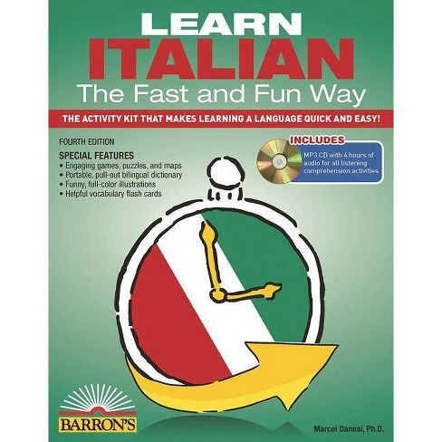 Learn Italian the Fast and Fun Way with MP3 CD - (Fast & Fun Way) 4 Edition (Mixed media product) - image 1 of 1